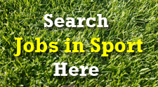 Search Jobs in Sport Here